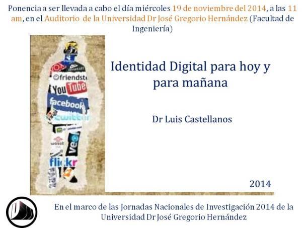 Ponencia Identidad Digital UJGH 2014